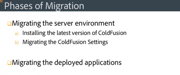 Coldfusion migration, Phase of migration, migrate to coldfusion